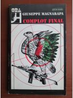 Anticariat: Giuseppe Magnarapa - Complot final