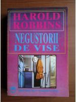 Anticariat: Harold Robbins - Negustorii de vise