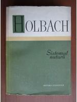 Anticariat: Holbach - Sistemul naturii