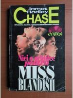 James Hadley Chase - Nici o orhidee pentru Miss Blandish
