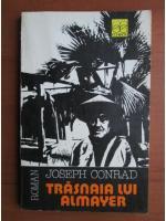 Anticariat: Joseph Conrad - Trasnaia lui Almayer