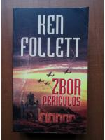 Anticariat: Ken Follett - Zbor periculos