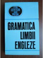 Leon Levitchi, Ioan Preda - Gramatica limbii engleze