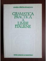 Anticariat: Mihaela Carstea-Romascanu - Gramatica practica a limbii italiene