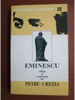 Anticariat: Mihai Eminescu - Constelatia Luceafarului, Sonetele, Scrisorile. Editate si comentate de Petru Cretia