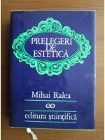 Anticariat: Mihai Ralea - Prelegeri de estetica