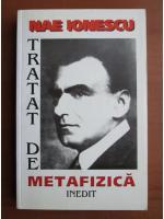Nae Ionescu - Tratat de metafizica