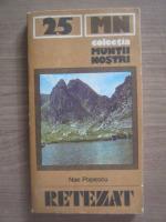 Anticariat: Nae Popescu - Retezat (Colectia Muntii Nostri)