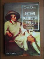 Ovidiu Drimba - Dictionar de literatura universala (scriitori, carti, personaje)