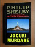 Philip Shelby - Jocuri murdare
