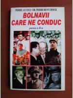 Anticariat: Pierre Accoce - Bolnavii care ne conduc (partea a doua)