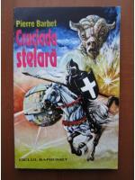 Pierre Barbet - Cruciada stelara