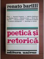 Anticariat: Renato Barilli - Poetica si retorica