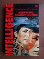 Anticariat: Roger Faligot - Serviciul secret chinez