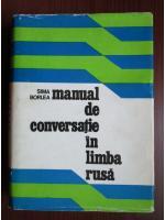 Anticariat: Sima Borlea - Manual de conversatie in limba rusa
