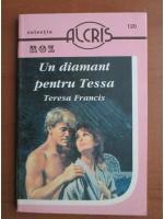 Teresa Francis - Un diamant pentru Tessa