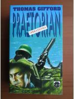 Thomas Gifford - Operatiunea Praetorian