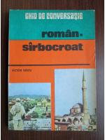 Anticariat: Victor Vescu - Ghid de conversatie roman-Sarbocroat