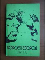 Willis Barnstone - Borges despre Borges
