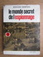 Anticariat: Bernard Newman - Le monde secret de l'espionnage