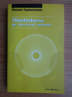 Bhante Gunaratana - Mindfulness pe intelesul tuturor