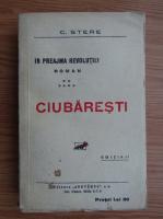 C. Stere - Ciubaresti (volumul 6, 1926)