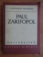 Anticariat: Constantin Trandafir - Paul Zarifopol
