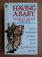 Anticariat: Diana Bert - Having a baby... and what it means for you