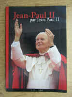 Anticariat: Dominique Chivot - Jean-Paul II par Jean-Paul II