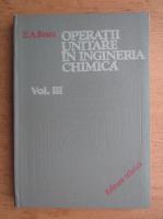 Anticariat: Em. A. Bratu - Operatii unitare in ingineria chimica (volumul 3)
