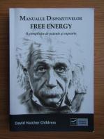 Anticariat: Emil Strainu - Manualul dispozitivelor free energy
