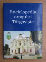Anticariat: Enciclopedia orasului Targoviste