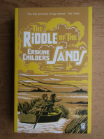 Anticariat: Erskine Childers - The riddle of the sands