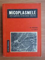 Anticariat: G. Sorodoc, E. Toma - Micoplasmele. Implicatii in patologia umana