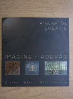 Anticariat: Imagine si Adevar