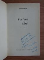 Ion Arama - Furtuna alba (cu autograful autorului)
