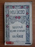 Ion Peretz - Mila Iacsici. Drama in cinci acte in versuri (1920)
