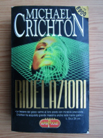 Anticariat: Michael Crichton - Rivelazioni