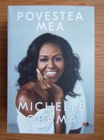 Anticariat: Michelle Obama - Povestea mea