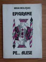 Mihai Molesag - Epigrame pe... alese