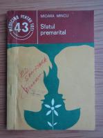 Anticariat: Mioara Mincu - Sfatul premarital