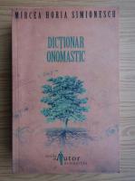 Mircea Horia Simionescu - Dictionar onomastic