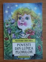 Nestor Urechia - Povesti din lumea florilor