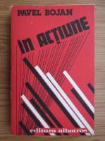 Anticariat: Pavel Bojan - In actiune