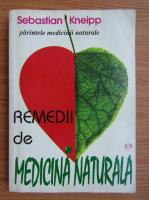 Anticariat: Sebastian Kneipp - Remedii de medicina naturala