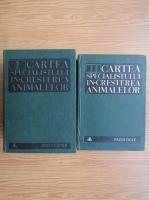 Al. Furtunescu - Cartea specialistului in cresterea animalelor (2 volume)