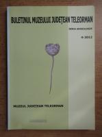 Anticariat: Buletinul muzeului judetean Teleorman. Seria arheologie. 4-2012