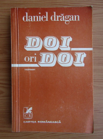 Anticariat: Daniel Dragan - Doi ori doi