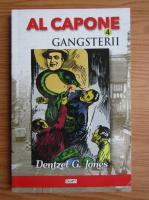 Dentzel G. Jones - Al Capone. Gangsterii (volumul 4)
