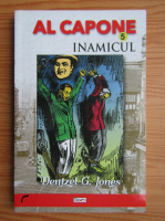 Dentzel G. Jones - Al Capone. Inamicul (volumul 5)